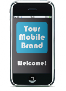 Your brand in the phone